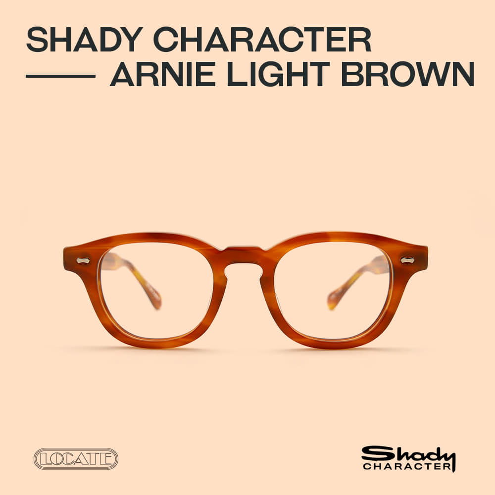 ARNIE 46 (LIGHT BROWN)Shady Character(쉐이디 캐릭터)